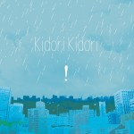 「Kidori Kidori」というバンドの「!」というCDの話